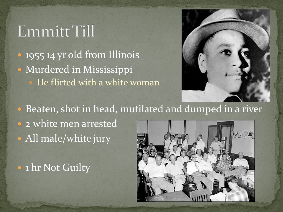 Emmitt Till 1955 14 yr old from Illinois Murdered in Mississippi