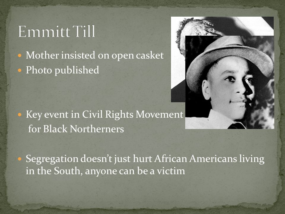 Emmitt Till Mother insisted on open casket Photo published