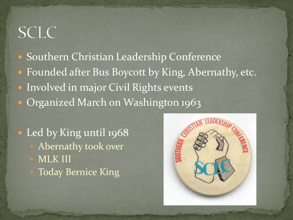 SCLC Southern Christian Leadership Conference