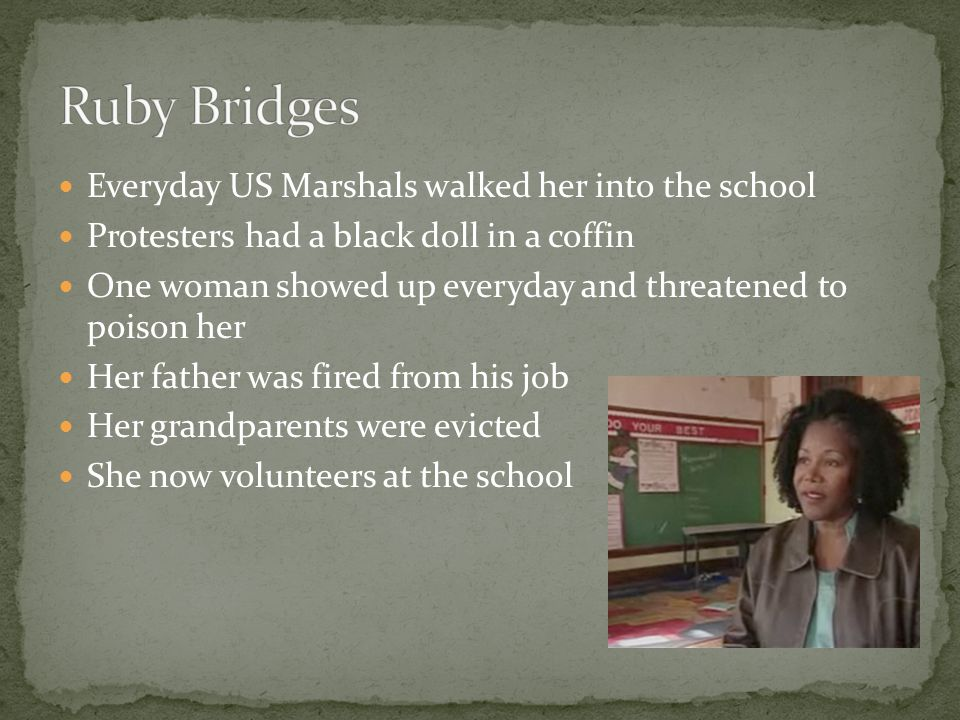 Ruby Bridges Everyday US Marshals walked her into the school
