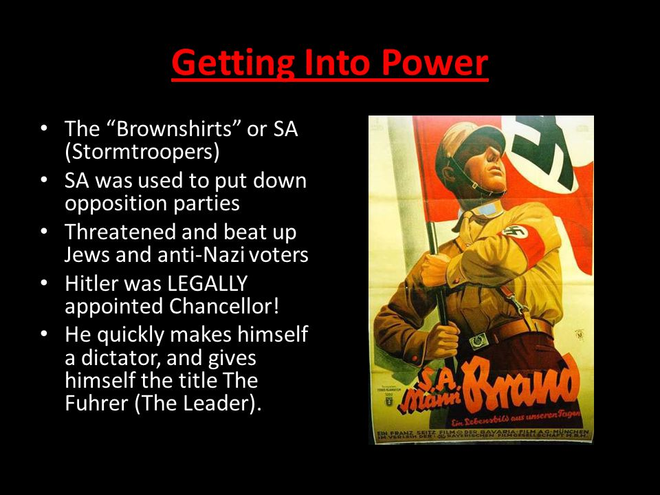 Getting Into Power The Brownshirts or SA (Stormtroopers)