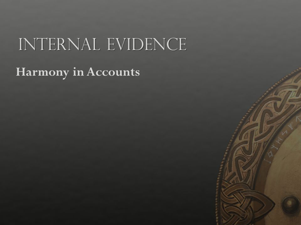 Internal Evidence Harmony in Accounts