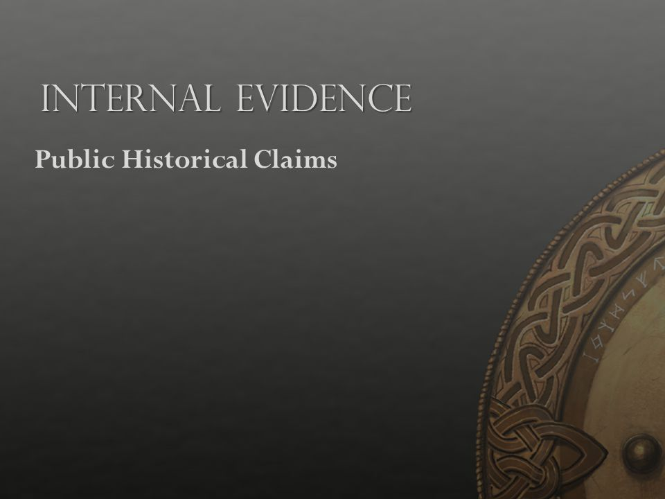 Internal Evidence Public Historical Claims