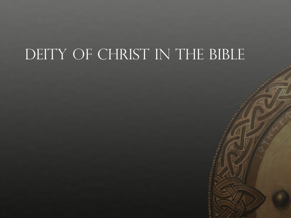 Deity of Christ in the Bible