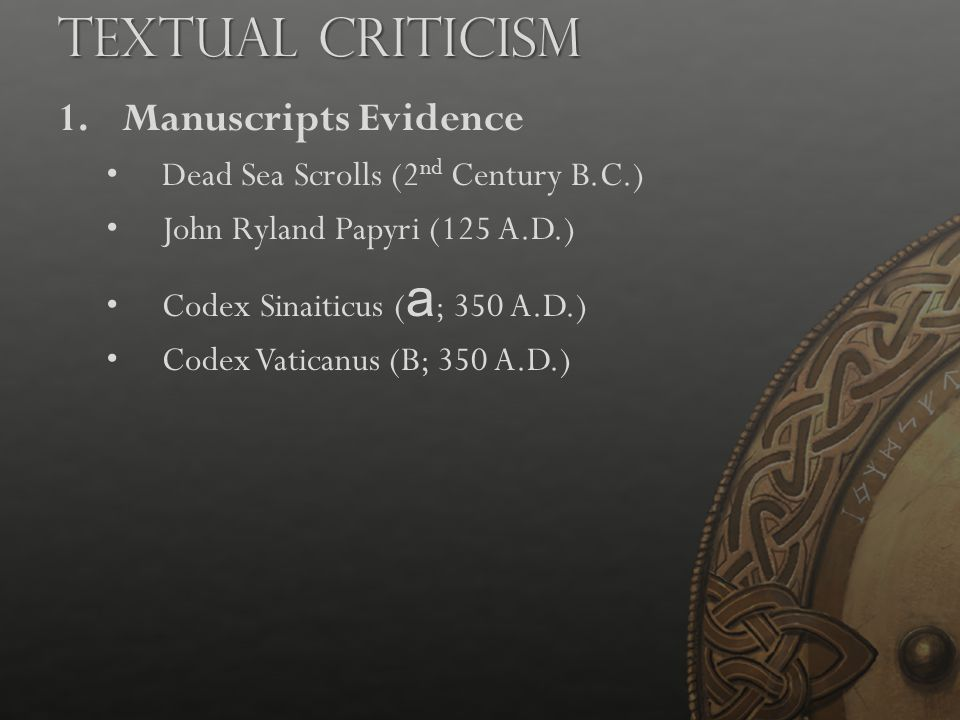 Textual Criticism Manuscripts Evidence