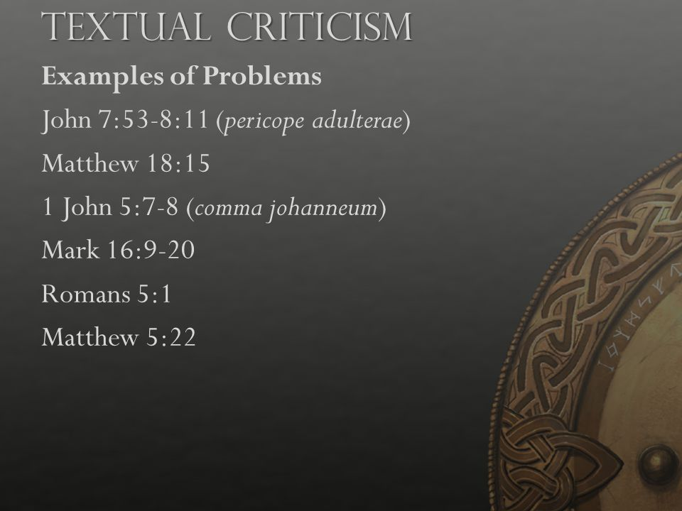 Textual Criticism Examples of Problems