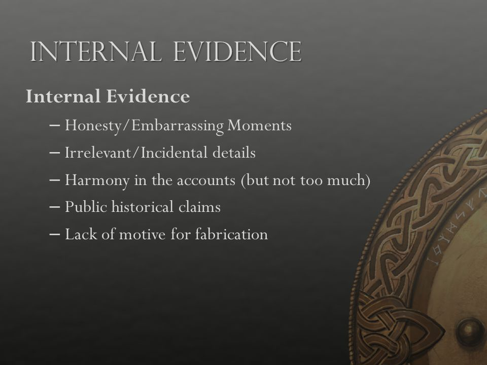 Internal Evidence Internal Evidence Honesty/Embarrassing Moments