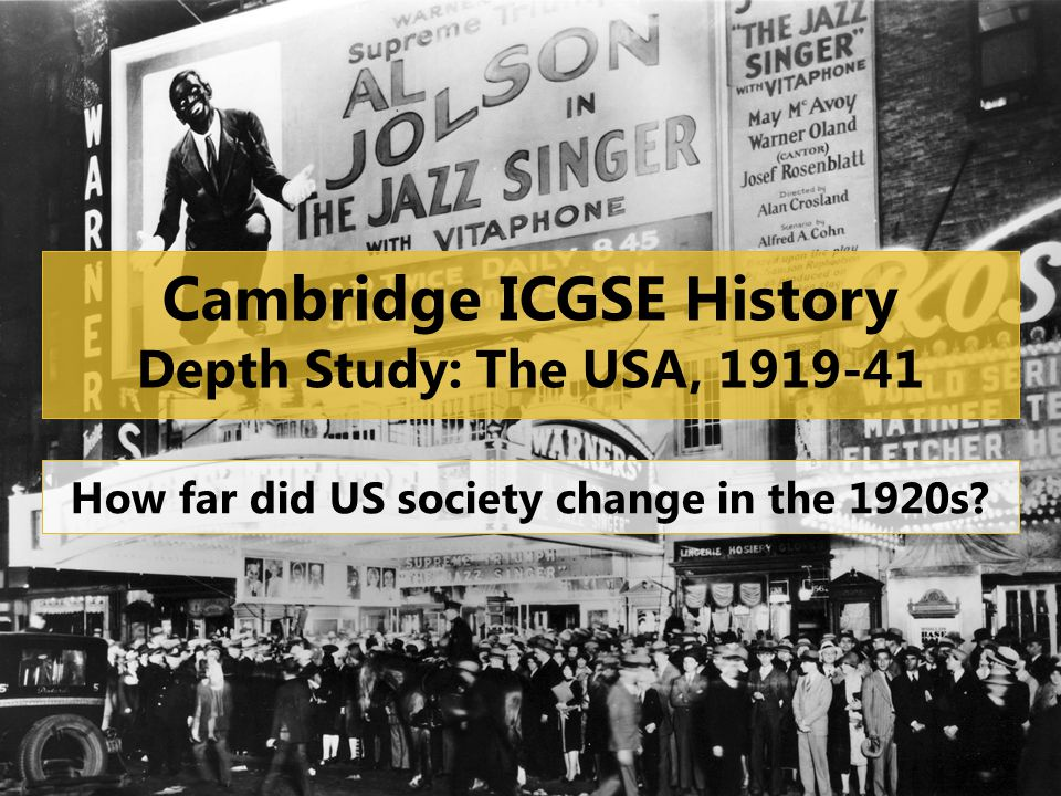Cambridge ICGSE History Depth Study: The USA, 1919-41