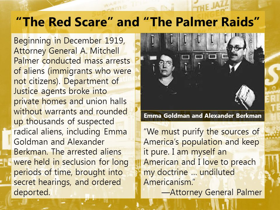 The Red Scare and The Palmer Raids