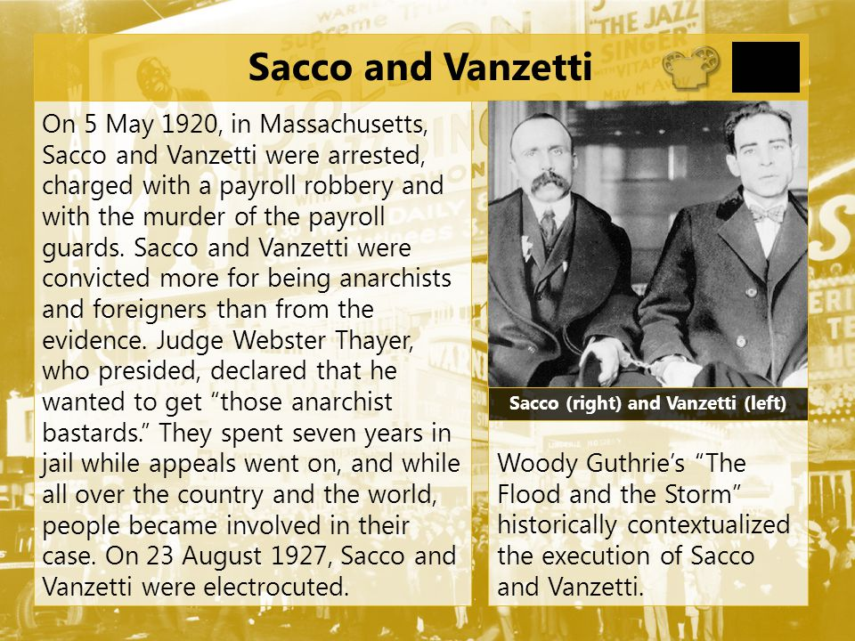 Sacco (right) and Vanzetti (left)