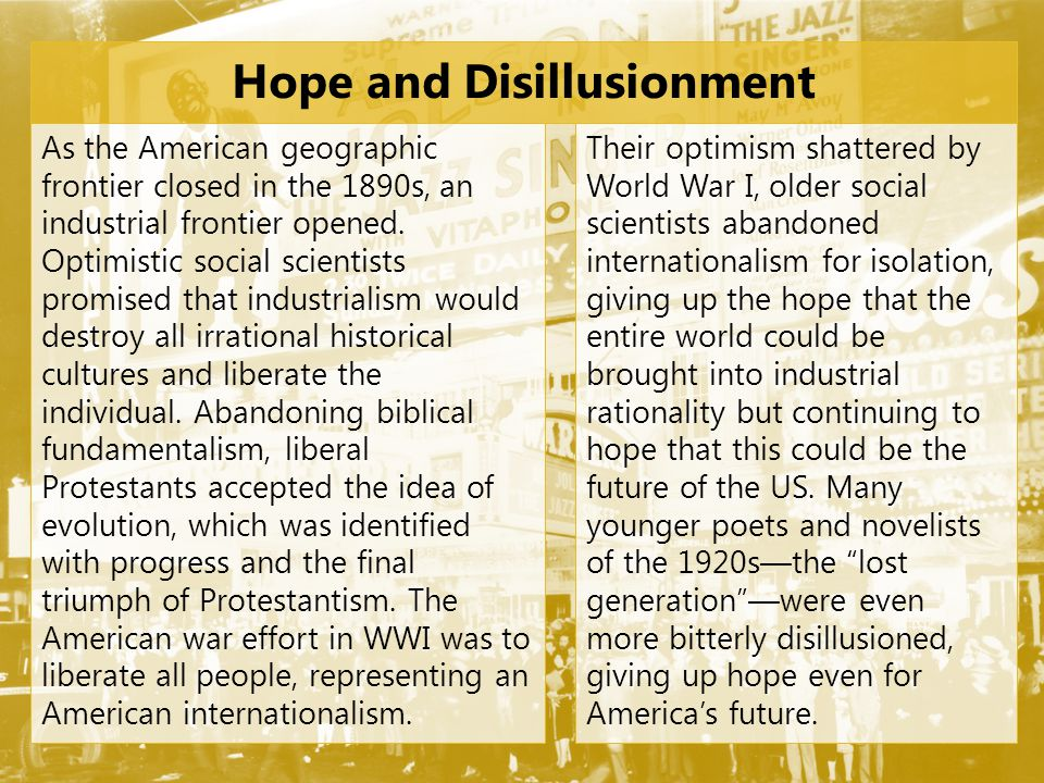 Hope and Disillusionment