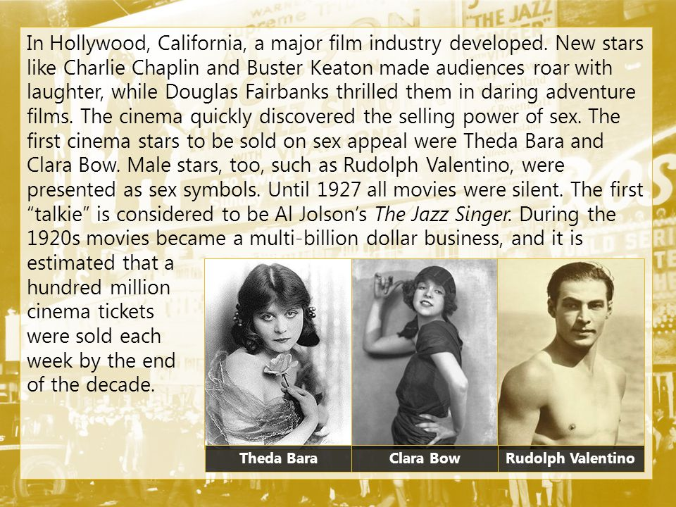 In Hollywood, California, a major film industry developed