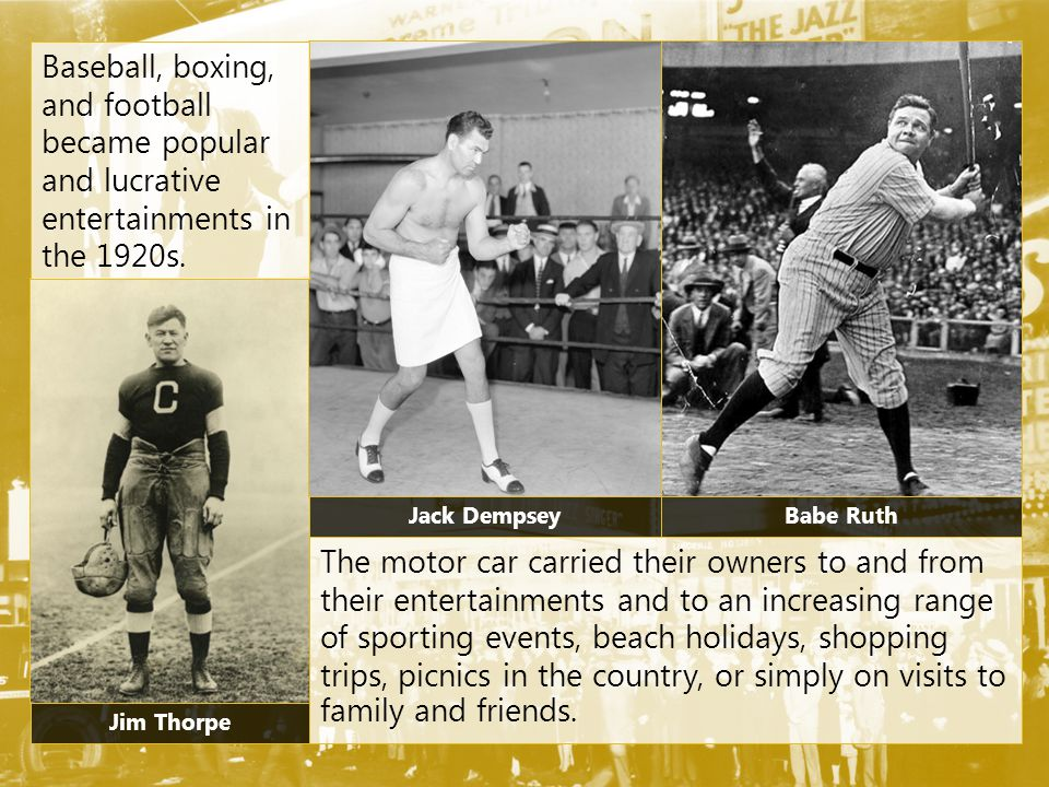 Baseball, boxing, and football became popular and lucrative entertainments in the 1920s.