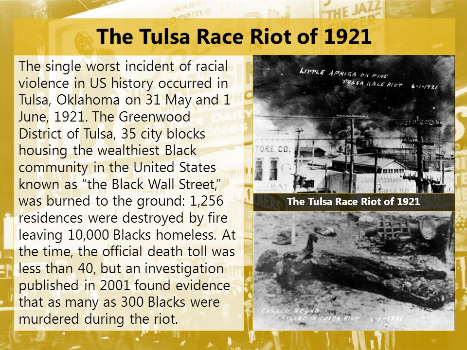 The Tulsa Race Riot of 1921