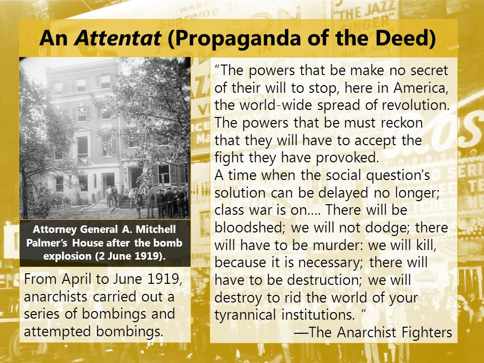 An Attentat (Propaganda of the Deed)