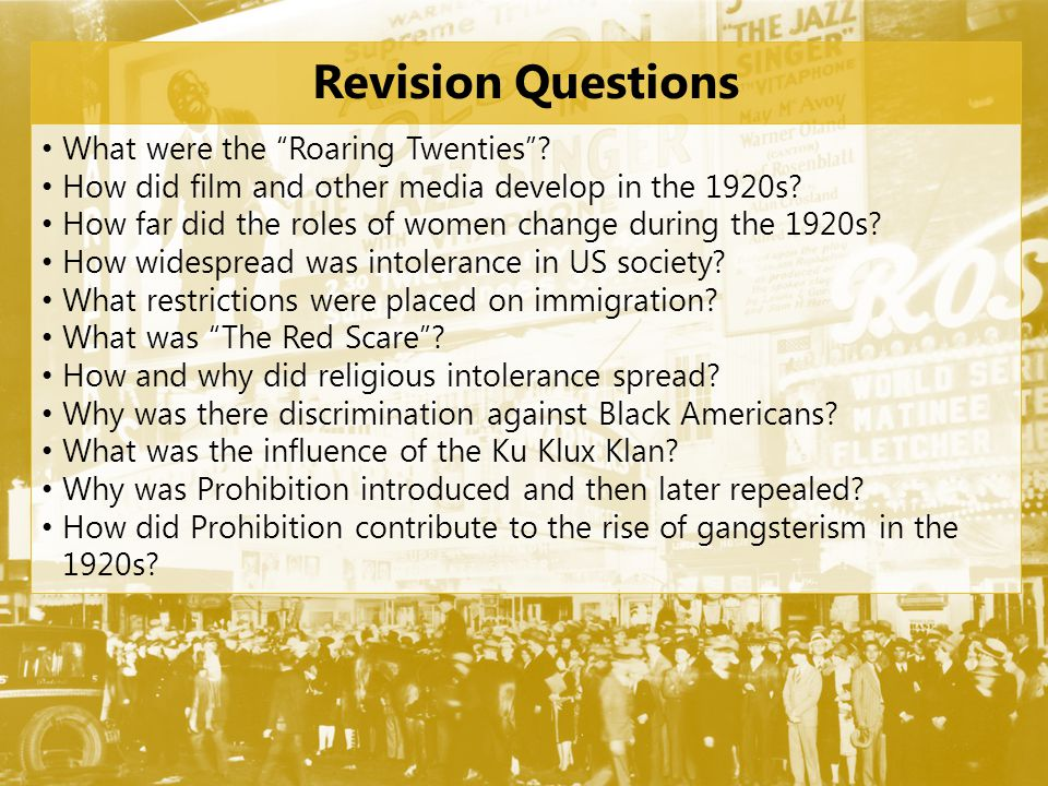 Revision Questions What were the Roaring Twenties