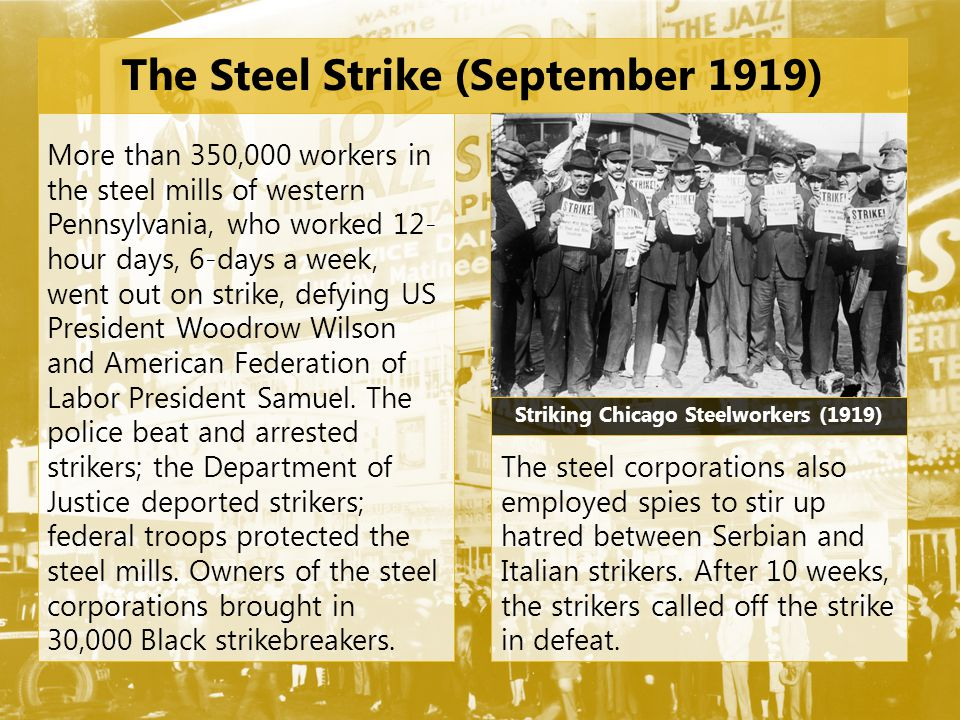 The Steel Strike (September 1919)