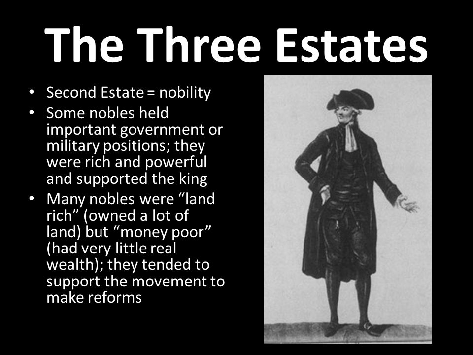The Three Estates Second Estate = nobility
