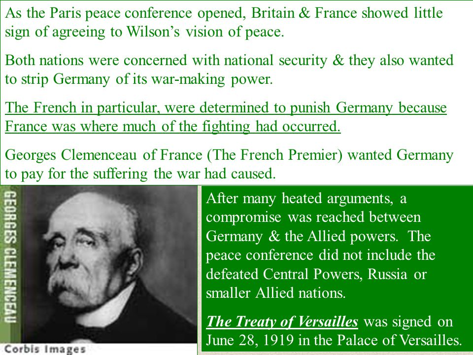 As the Paris peace conference opened, Britain & France showed little sign of agreeing to Wilson's vision of peace.