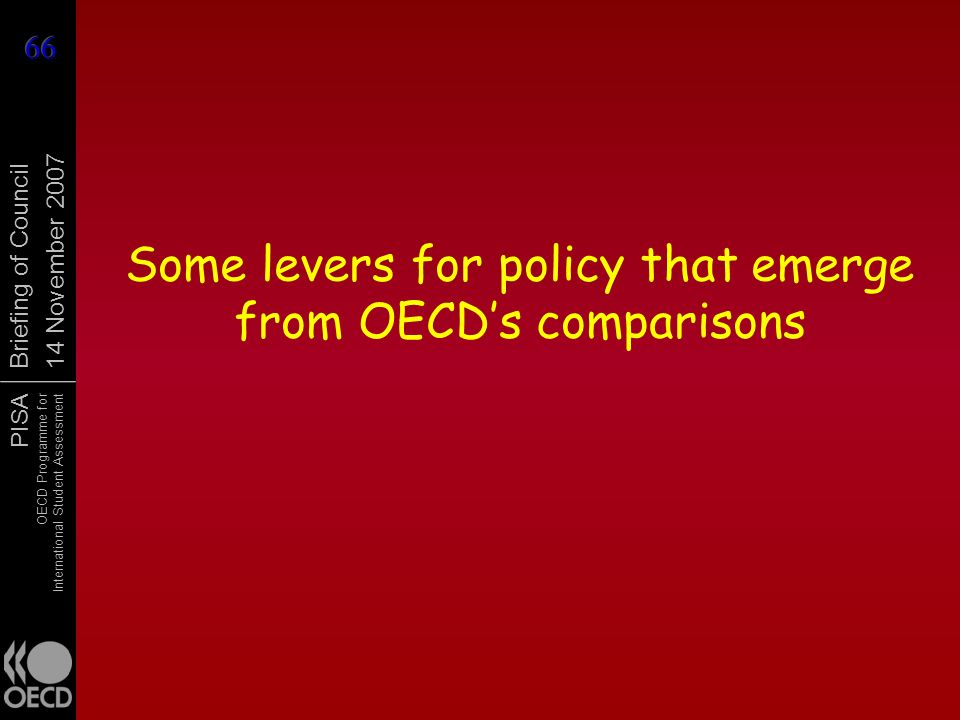 Some levers for policy that emerge from OECD's comparisons