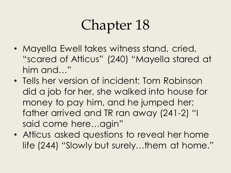 Chapter 18 cont. TR stands after Mayella claims he was the man who raped her, he has a dead left hand (248) His left arm was fully…