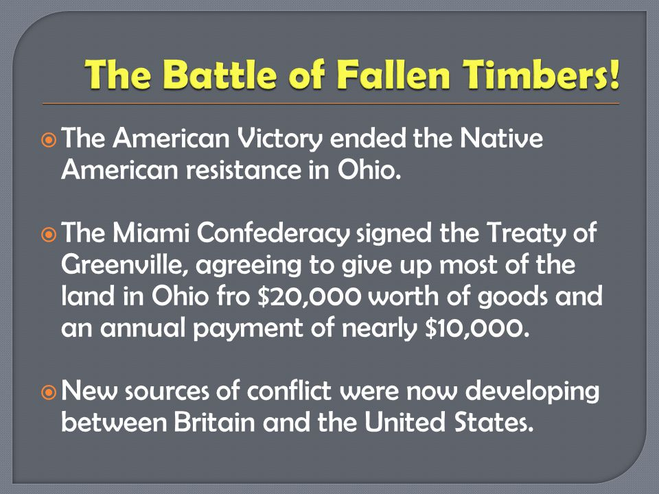 The Battle of Fallen Timbers!