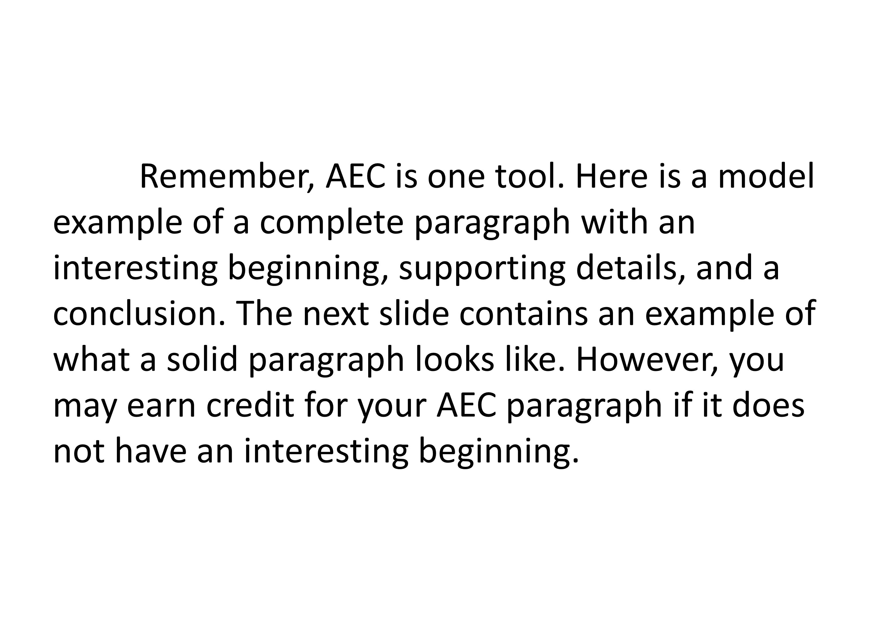 Remember, AEC is one tool