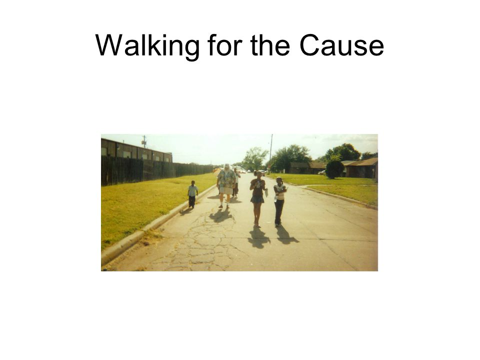 Walking for the Cause
