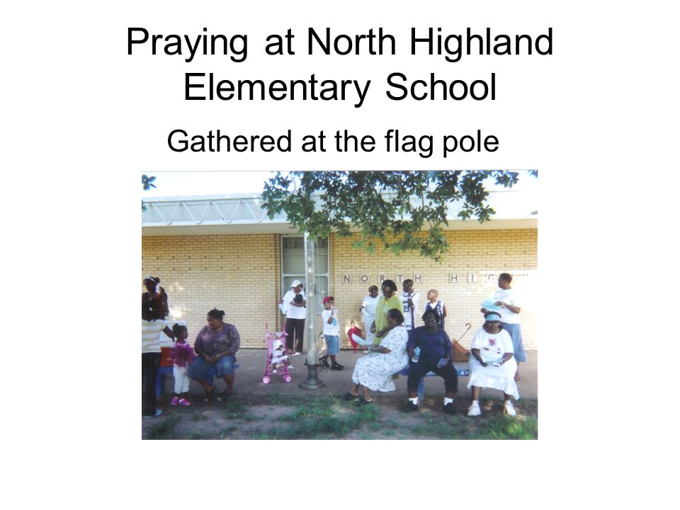 Praying at North Highland Elementary School