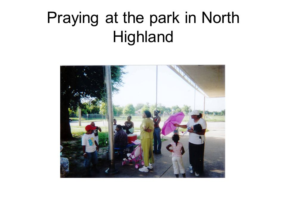 Praying at the park in North Highland