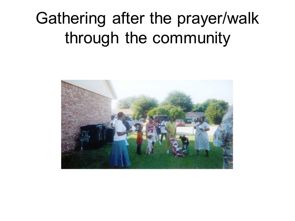 Gathering after the prayer/walk through the community