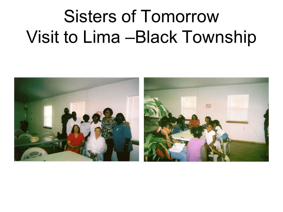 Sisters of Tomorrow Visit to Lima –Black Township