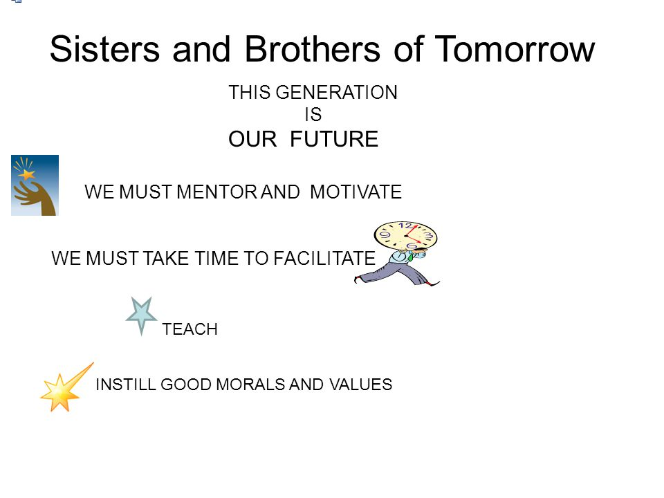 Sisters and Brothers of Tomorrow