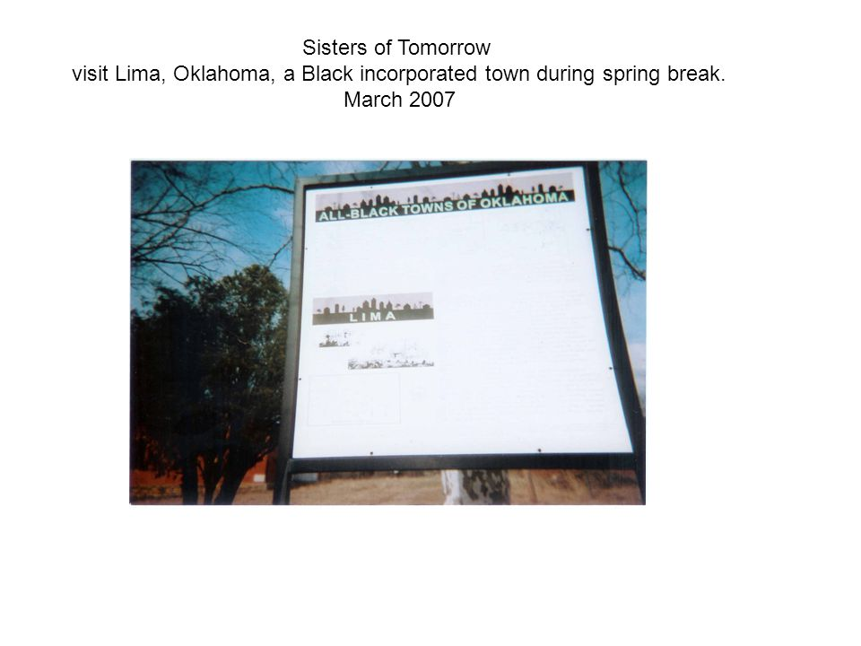 visit Lima, Oklahoma, a Black incorporated town during spring break.