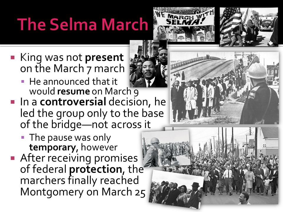The Selma March King was not present on the March 7 march
