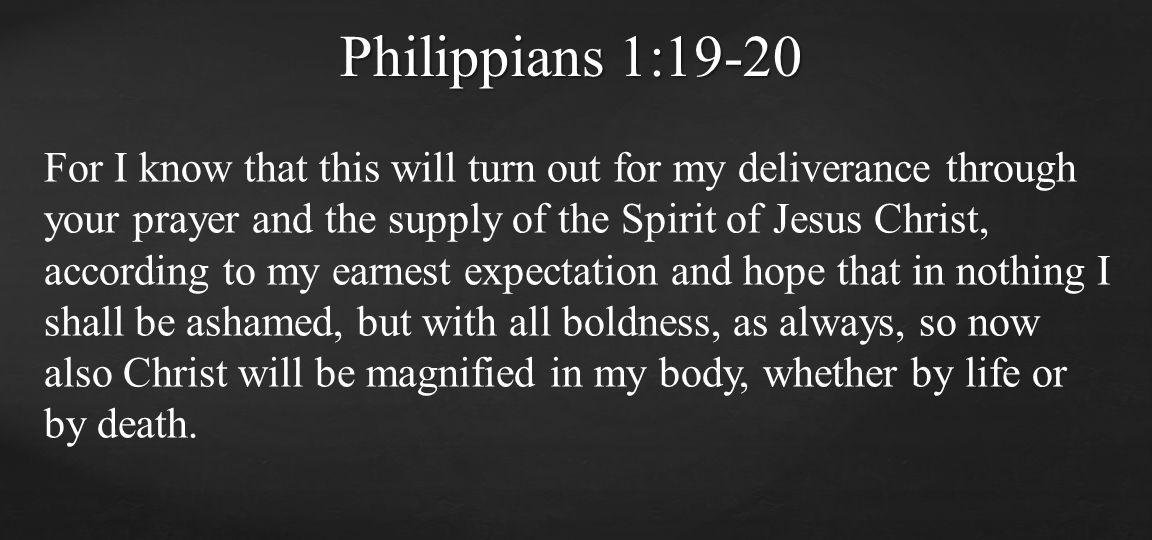 Philippians 1:19-20