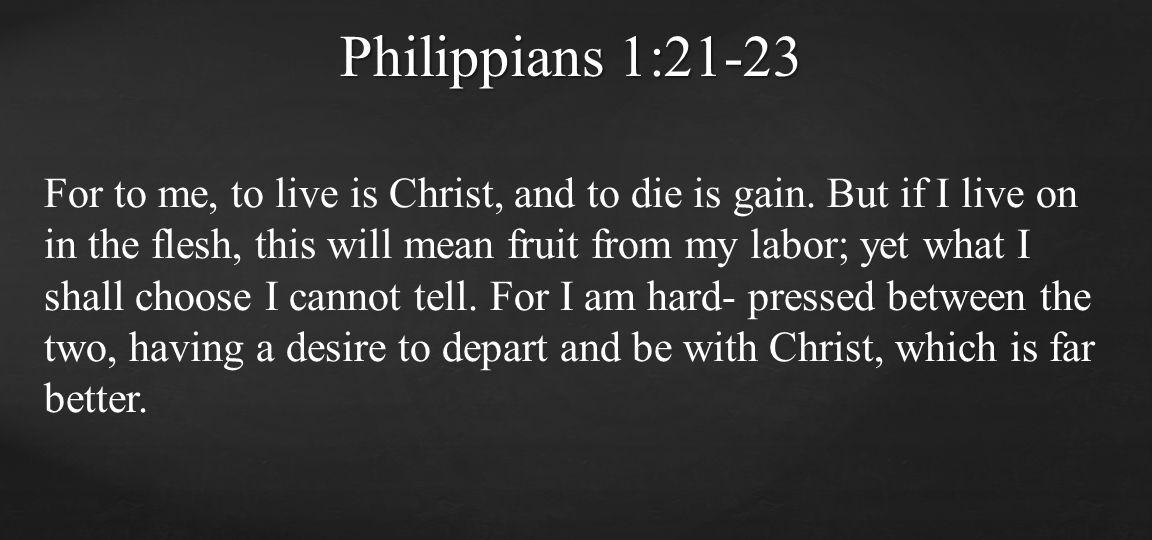 Philippians 1:21-23