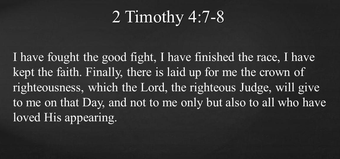 2 Timothy 4:7-8