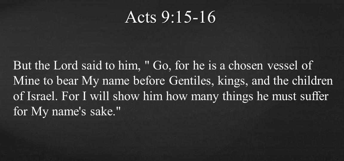 Acts 9:15-16