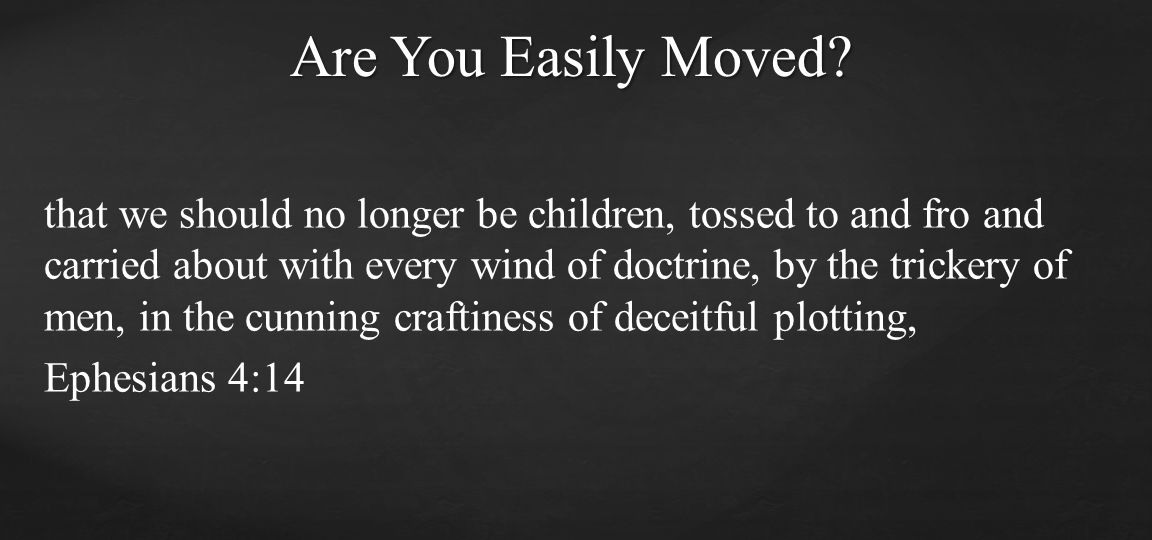 Are You Easily Moved