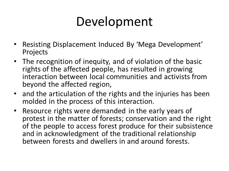 Development Resisting Displacement Induced By 'Mega Development' Projects.