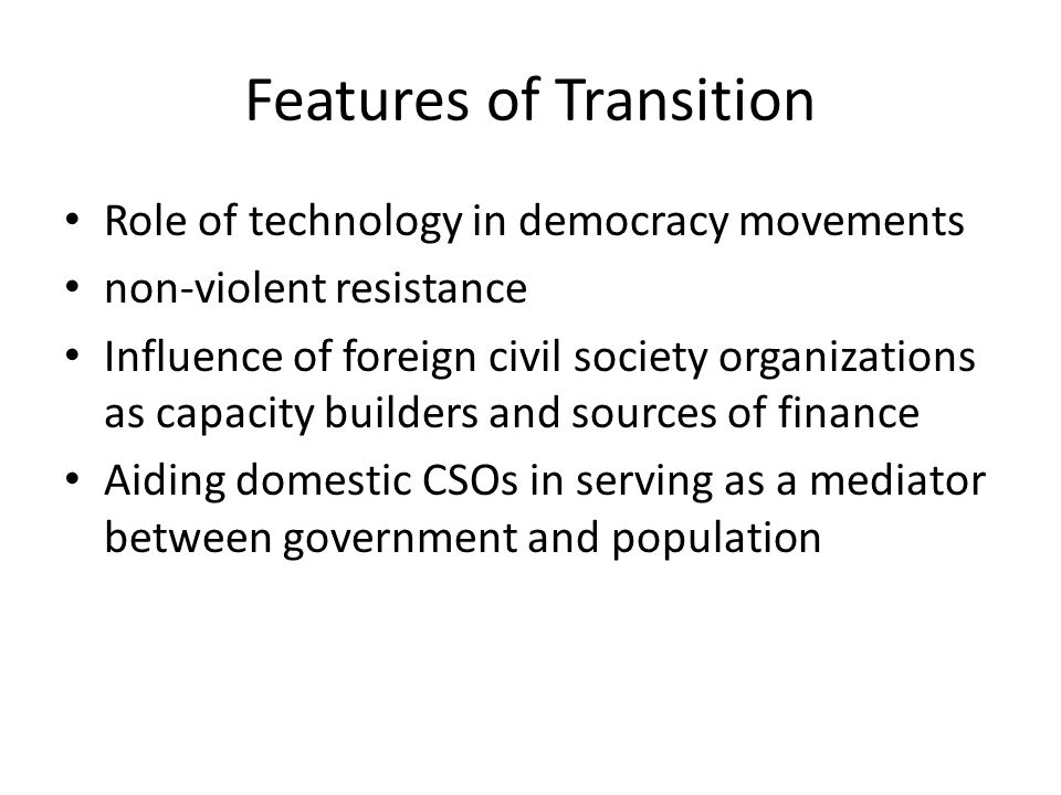 Features of Transition