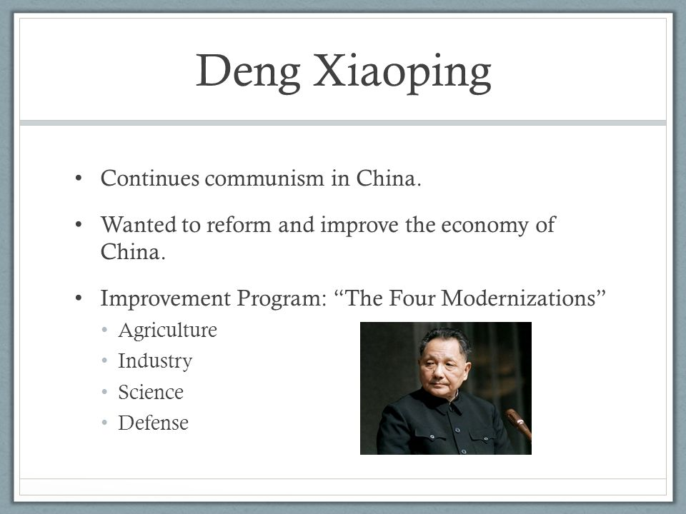 Deng Xiaoping Continues communism in China.