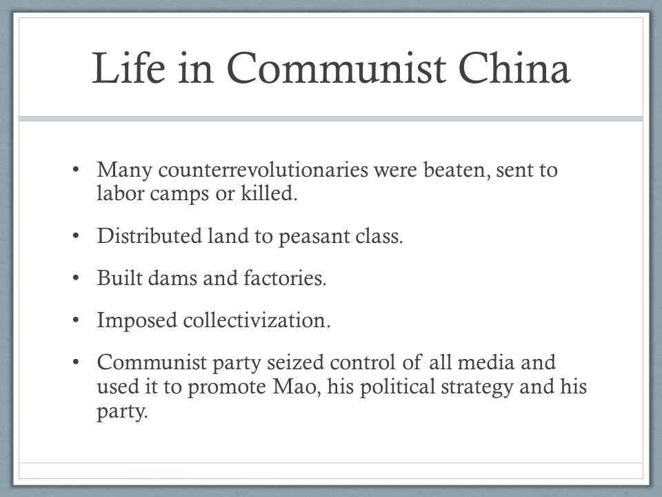 Life in Communist China