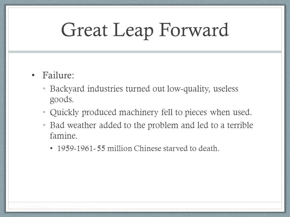 Great Leap Forward Failure: