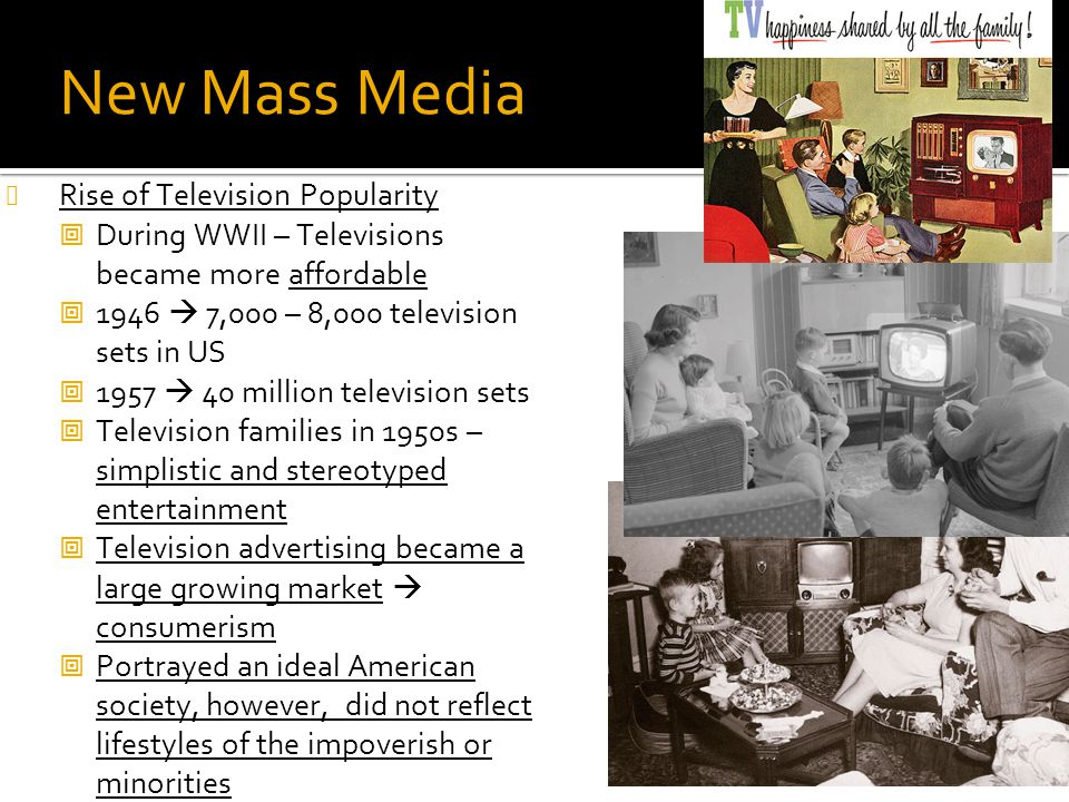 New Mass Media Rise of Television Popularity