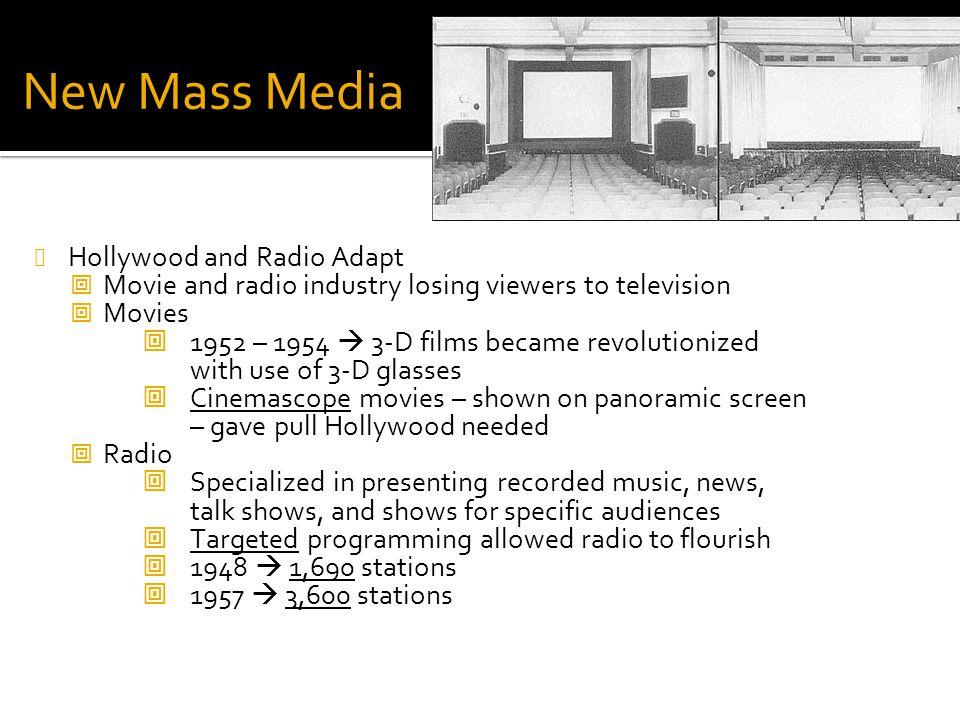 New Mass Media Hollywood and Radio Adapt