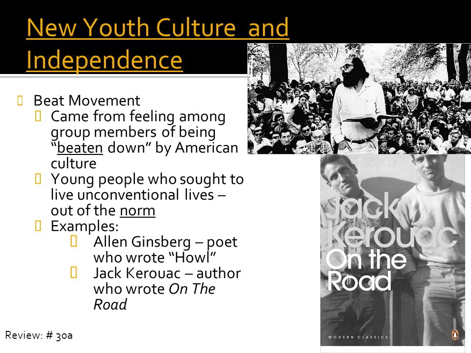 New Youth Culture and Independence