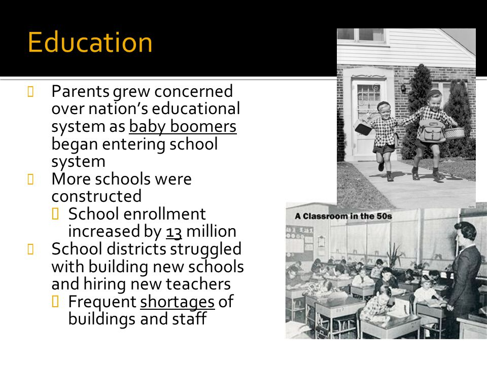 Education Review: # 32b. Parents grew concerned over nation's educational system as baby boomers began entering school system.
