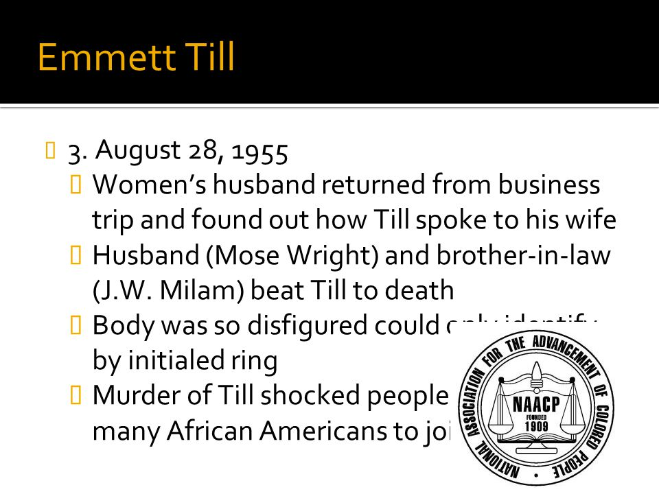 Emmett Till Review: #29a, 29c. 3. August 28, 1955. Women's husband returned from business trip and found out how Till spoke to his wife.